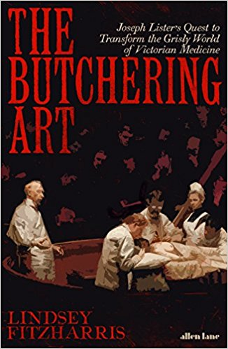Review: 'The Butchering Art' by Lindsey Fitzharris