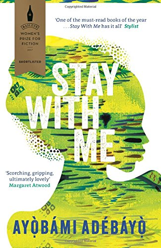 Review: Stay With Me by Ayobami Adebayo