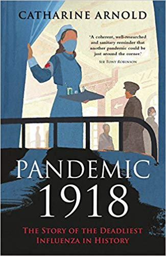 Review: Pandemic 1918 by Catherine Arnold